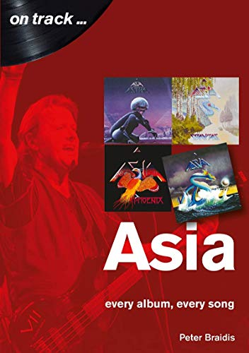 Compare Textbook Prices for Asia: every album, every song On Track  ISBN 9781789520996 by Braidis, Peter