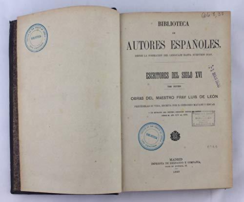 Escritores del siglo XVI, tomo segundo. Obras del maestro Fray Luis de...