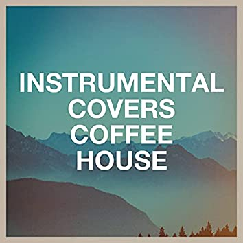 Instrumental Covers Coffee House