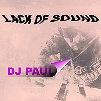 Lack of Sound