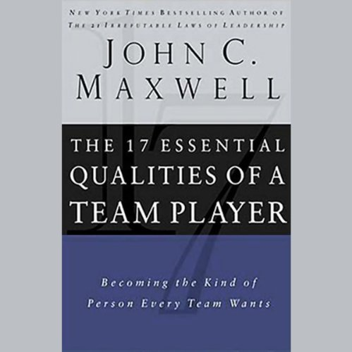 The 17 Essential Qualities of a Team Player audiobook cover art