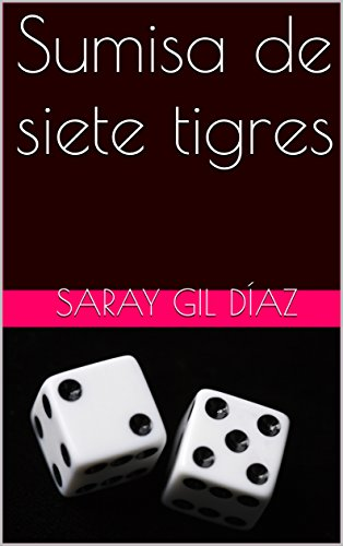 Sumisa de siete tigres (Sumisas nº 2)