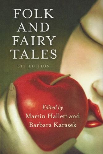 Compare Textbook Prices for Folk and Fairy Tales - Fifth Edition 5 Edition ISBN 9781554813650 by Hallett, Martin,Karasek, Barbara
