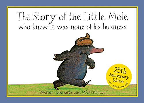 Story Of The Little Mole - Pop Up Edition: Who Knew it Was None of His Business