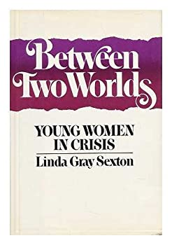 Hardcover Between two worlds: Young women in crisis Book