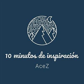 10 Minutos De inspiración