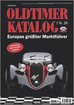 Oldtimer Katalog Nr. 28: Europas größter Marktführer ( 31. März 2014 )