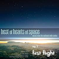 BEST OF HEARTS OF SPACE: NO. 1, FIRST FLIGHT [2LP] [Analog]