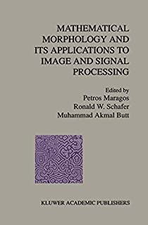 Mathematical Morphology and Its Applications to Image and Signal Processing (Computational Imaging and Vision (5), Band 5) (1461380634) | Amazon price tracker / tracking, Amazon price history charts, Amazon price watches, Amazon price drop alerts