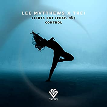 Lights Out / Control (Original)
