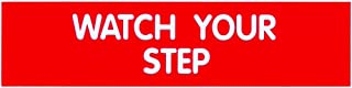 Cosco Sign, Red Engraved, Watch Your Step, 2 x 8 Inches (098008)