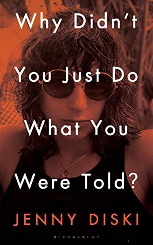 Image of Why Didn't You Just Do What You Were Told?: Essays