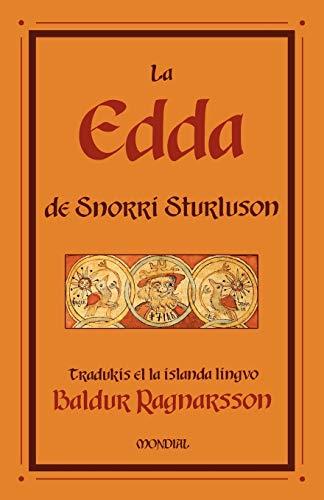 La Edda de Snorri Sturluson (Traduko al Esperanto) (Esperanto Edition) (Paperback)