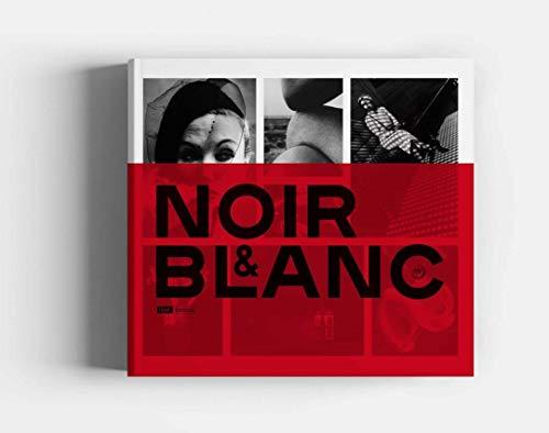 Noir et blanc : Une esthétique de la photographie