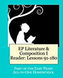 EP Literature and Composition I Reader Lessons 91-180: Part of the Easy Peasy All-in-One Homeschool