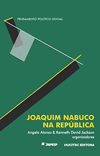 Joaquim Nabuco na república