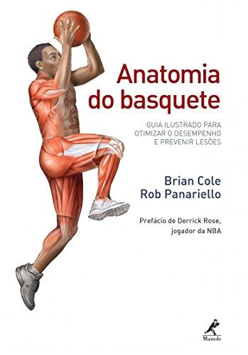Anatomia do basquete: Guia ilustrado para otimizar o desempenho e prevenir lesões