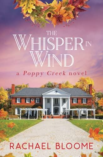 The Whisper in Wind: A Poppy Creek Novel