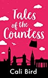 Tales of the Countess: A Chick Lit Romantic Comedy Novel, With Handbags