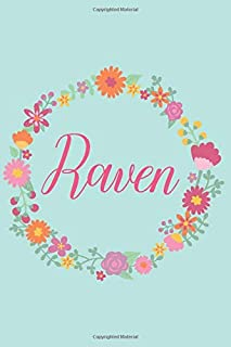 Raven: Personalized Name Journal Writing Notebook For Girls and Women Who Love Pink Flowers
