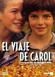Carol's Journey ( El Viaje De Carol )