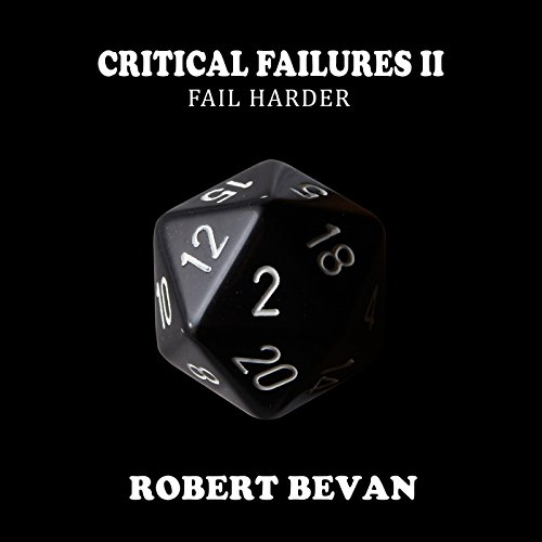 Critical Failures II: Fail Harder audiobook cover art
