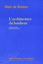 L'architecture du bonheur d'Alain de Botton
