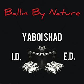 Ballin By Nature