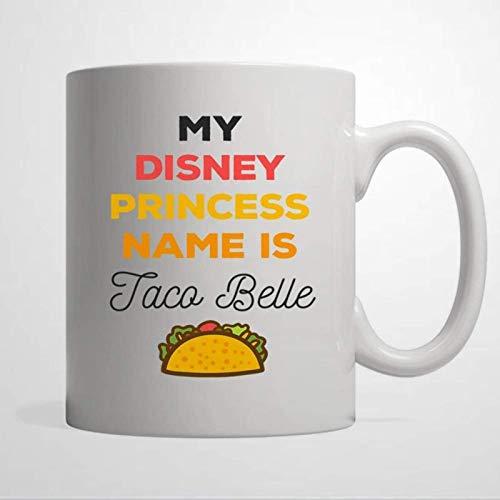My cartoon Princess Name Is Taco Belle Funny Mug Birthday Present christmas presentpersonalized Mug Mugoffice Joke 11 oz Ceramic coffee or Tea cup Festival