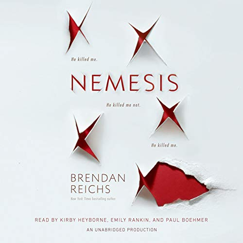 Nemesis                   By:                                                                                                                                 Brendan Reichs                               Narrated by:                                                                                                                                 Kirby Heyborne,                                                                                        Emily Rankin,                                                                                        Paul Boehmer                      Length: 13 hrs and 10 mins     108 ratings     Overall 4.0
