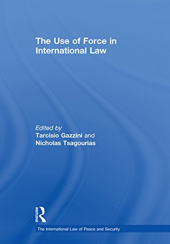 The Use of Force in International Law (The International Law of Peace and Security) (English Edition)