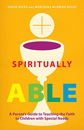 Compare Textbook Prices for Spiritually Able: A Parent's Guide to Teaching the Faith to Children with Special Needs  ISBN 9780829442076 by Rizzo, David,McBride Rizzo, Mercedes
