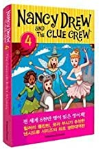Nancy Drew and the Clue Crew. 4(????? ???? ???): The Cinderella Ballet Mystery(???? (Korean edition)