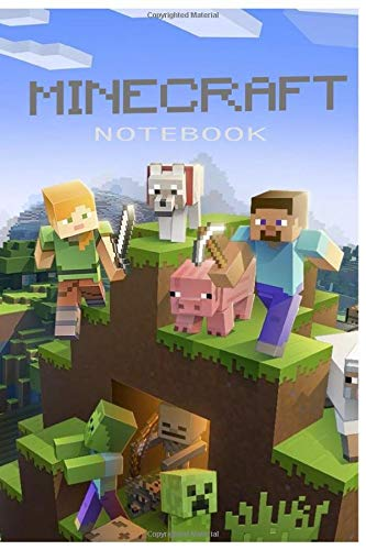 "Minecraft Notebook: Minecraft Journal For Boys, For Girls, Notebook For Kids, Handbook, Sketchbook, Diary | 120 Wide Ruled Blank Pages | 6"" x 9"""