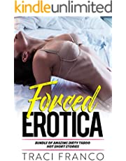 Forced Erotica - Bundle Of Amazing Dirty Taboo Hot Short Stories: Reverse Harem, Daddy, Dominant, Forced, Menage, Pregnancy, Office, Fantasy, Romance