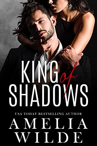 King of Shadows by [Amelia Wilde]