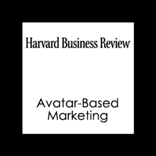 Avatar-Based Marketing (Harvard Business Review) audiobook cover art