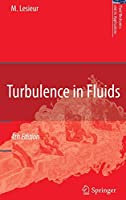 Turbulence in Fluids (Fluid Mechanics and Its Applications (84))