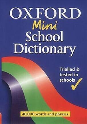 Oxford Mini School Dictionary (2002 Edition) by Joyce M Hawkins (2002-07-04)