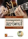 Accompagnements & solos Jazz & Swing à la guitare (1 Livre + 1 CD)
