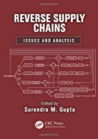 Reverse Supply Chains: Issues and Analysis
