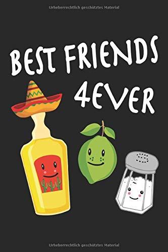 Best Friends Forever Tequila Salz Zitrone Limette Fiesta Mexiko: Notizbuch - Notizheft - Notizblock - Tagebuch - Planer - Punktraster - Gepunktetes ... - 6 x 9 Zoll (15.24 x 22.86 cm) - 120 Seiten
