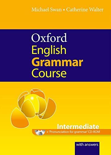 Oxford English Grammar Course: Intermediate [With CDROM]