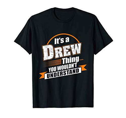 Best Gift For Drew - Drew Named Tshirt T-Shirt