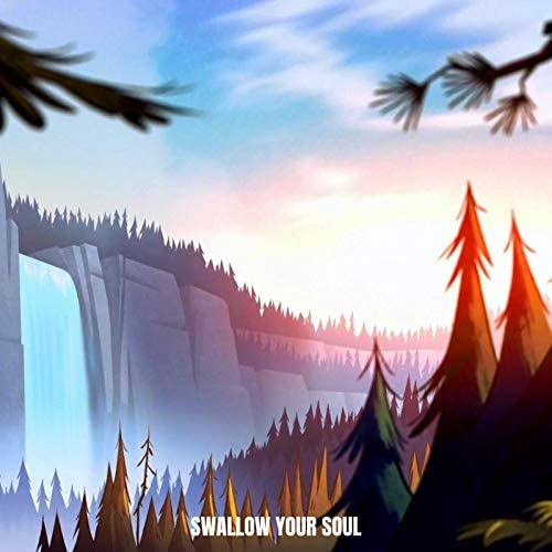 Swallow Your Soul feat. Gravity Falls