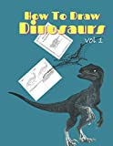 How To Draw Dinosaurs: Easy Step-By-Step Guide How To Draw Brachiosaurus,Carnotaurus,....