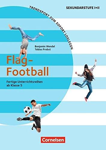 Trendsport zum sofort Loslegen: Flag Football: Kopiervorlagen