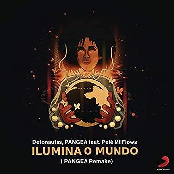 Ilumina o Mundo (Remake PANGEA)