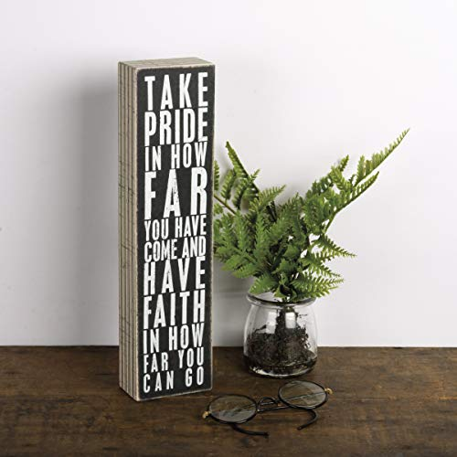 """Primitives by Kathy 22677 Pinstriped Trimmed Box Sign, 3"""" x 12"""", Take Pride In How Far You Have Come"""