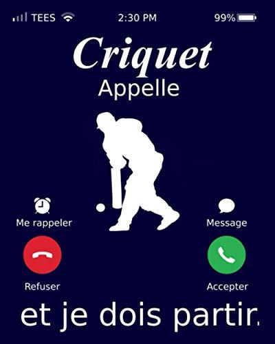 Criquet Appelle Et Je Dois Partir.: Criquet Carnet de notes, Cahier Criquet cadeau   Journal ligné de 120 pages